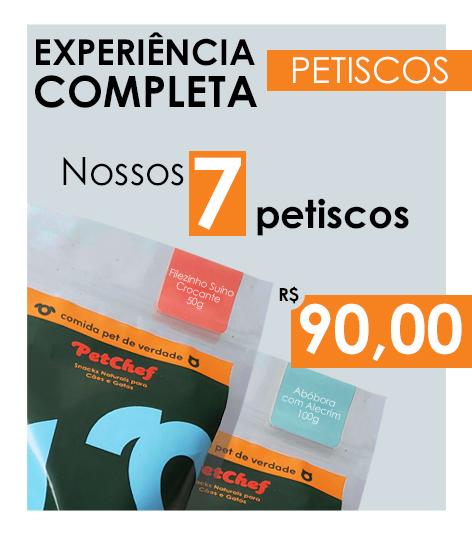 EXPERIÊNCIA COMPLETA PETISCOS