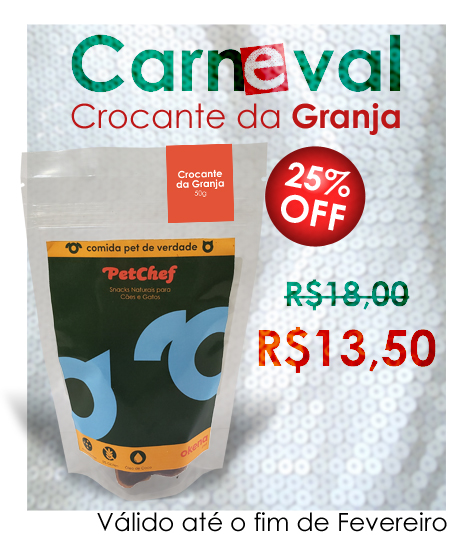 25% OFF - Petisco Natural - Crocante da Granja
